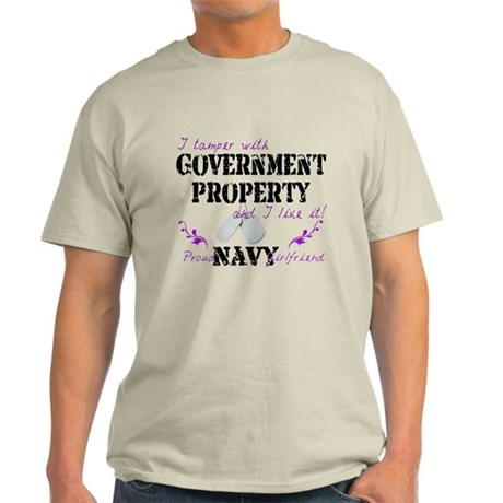 Tamper w Gov Property N Girlfriend Light T-Shirt