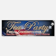 Tea Party Fiscal Conservative - Bumper Bumper Sticker