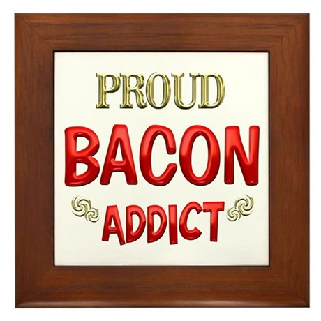 Bacon Addict Framed Tile