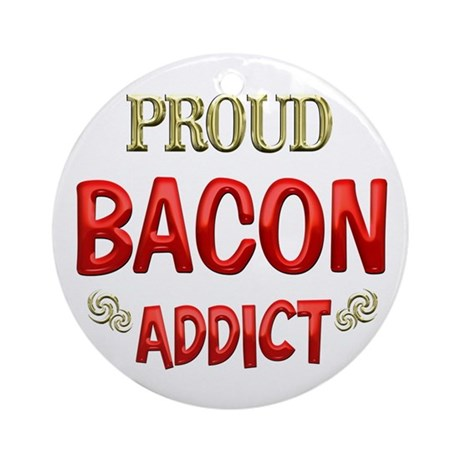 Bacon Addict Ornament (Round)