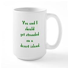 stranded on a desert island Mug