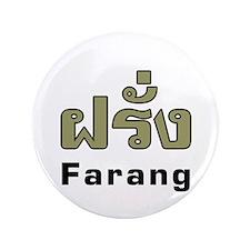 "Farang Thai Language 3.5"" Button"