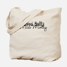 'Good Golly Miss Molly' Produ Tote Bag