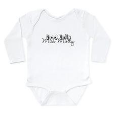 'Good Golly Miss Molly' Produ Long Sleeve Infant B