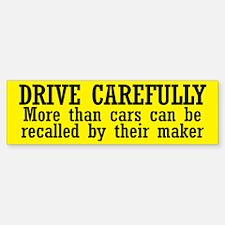 Drive Carefully Sticker (Bumper)