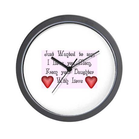 """I Love You Mom Wall Clock """"Daughter"""""""