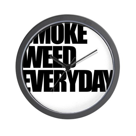 Smoke Weed Everyday Wall Clock