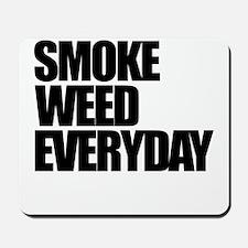 Smoke Weed Everyday Mousepad