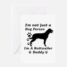 Rottweiler daddy Greeting Card
