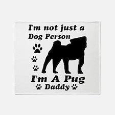 Pug daddy Throw Blanket