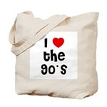 I * the 90's Tote Bag