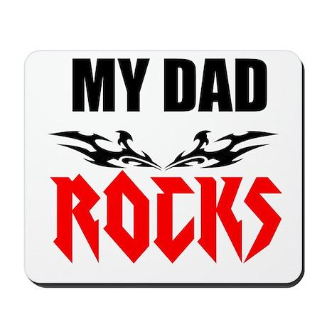 My dad rocks Mousepad