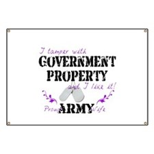 Tamper w Government Property A Wife Banner