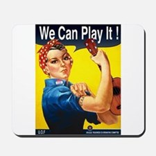 We Can Play It! Mousepad