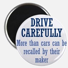 Drive Carefully Magnet