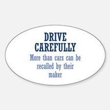 Drive Carefully Decal