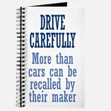 Drive Carefully Journal