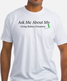 Ask Me Living Kidney Shirt