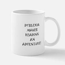 Dyslexia Makes Reading Mug