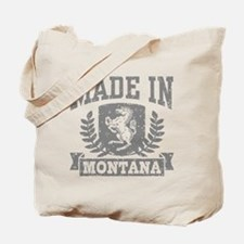 Made In Montana Tote Bag