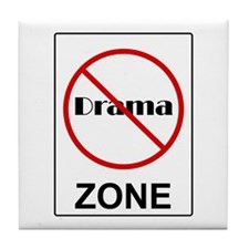 No Drama Zone Tile Coaster