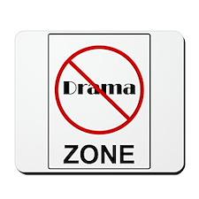 No Drama Zone Mousepad