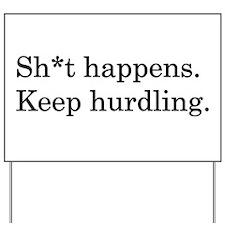 Keep Hurdling Yard Sign