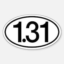 1.31 Half Marathon Humor Sticker (Oval)