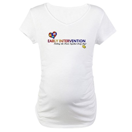 Early Intervention (Autism) Maternity T-Shirt