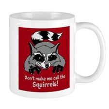 Call the Squirrels Small Mug
