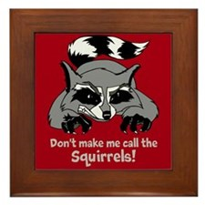 Call the Squirrels Framed Tile