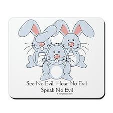 No Evil Bunnies Mousepad