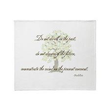 Buddha- Present Moment Throw Blanket