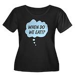 When Do We Eat!? Women's Plus Size Scoop Neck Dark