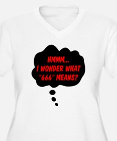 I Wonder What 666 Means? T-Shirt
