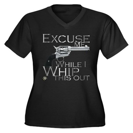 """Excuse me/ Whip this out"" Women's Plus Size V-Nec"