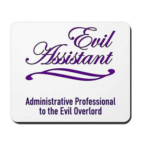 Evil Assistant Mousepad