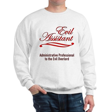 Evil Assistant Sweatshirt