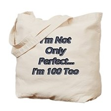 Funny 100 year birthday Tote Bag