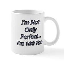Funny 100 years old Mug