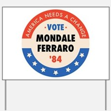 Vote Mondale '84 Yard Sign