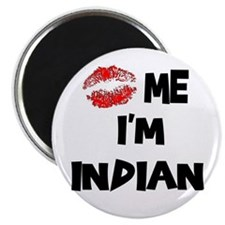 Kiss Me I'm Indian Magnet