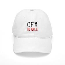 """""""GFY THE MOVIE II"""" Baseball Cap"""