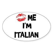 Kiss Me I'm Italian Oval Decal