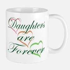 Daughters Are Forever Small Small Mug