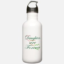 Daughters Are Forever Water Bottle