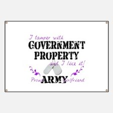 Tamper W Gov Property A Girlfriend Banner