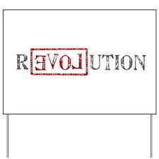 Revolution Yard Sign