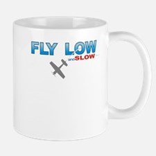 Fly Low and Slow Mug
