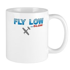 Fly Low and Slow Mug